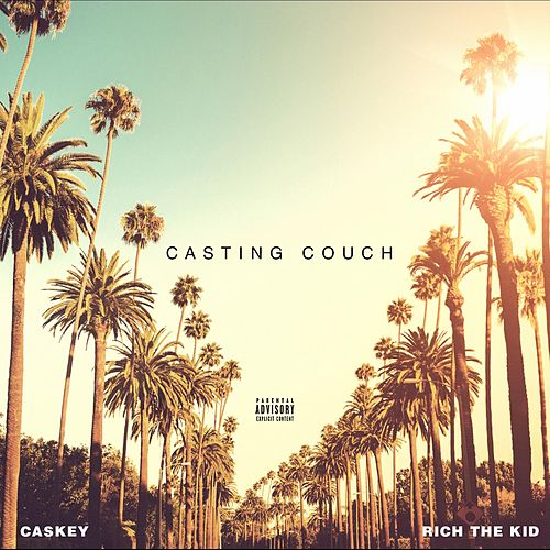 Casting Couch (feat. Rich the Kid) by Caskey