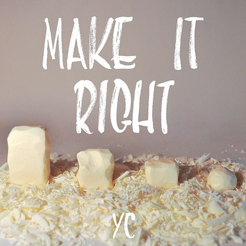Play & Download Make It Right by YC | Napster