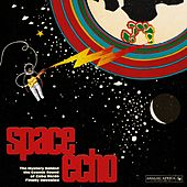 Play & Download Space Echo (The Mystery Behind the Cosmic Sound of Cabo Verde Finally Revealed) by Various Artists | Napster