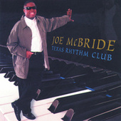Play & Download Texas Rhythm Club by Joe McBride | Napster