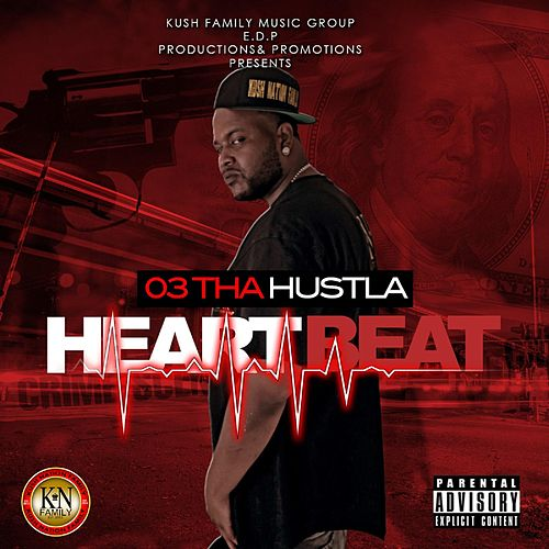 Play & Download HeartBeat by 03 Tha Hu$tla | Napster