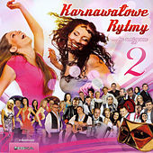 Karnawałowe Rytmy 2 by Various Artists