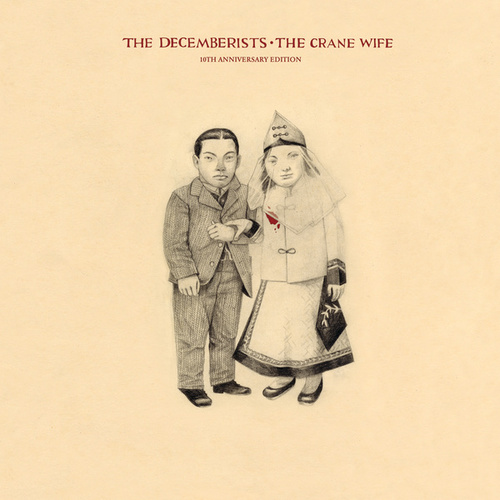 The Crane Wife (10th Anniversary Edition) von The Decemberists