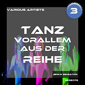 Tanz vorallem aus der Reihe, Vol. 3 - The Tech House Collection by Various Artists