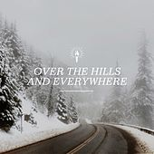 Play & Download Over the Hills and Everywhere by Various Artists | Napster