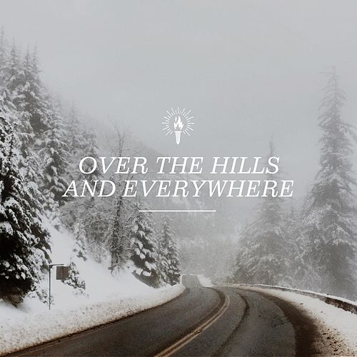 Over the Hills and Everywhere by Various Artists