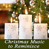 Play & Download Christmas Music to Reminisce by Christmas Hits | Napster
