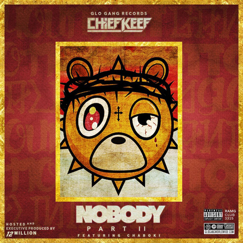 Play & Download Nobody 2 by Chief Keef | Napster