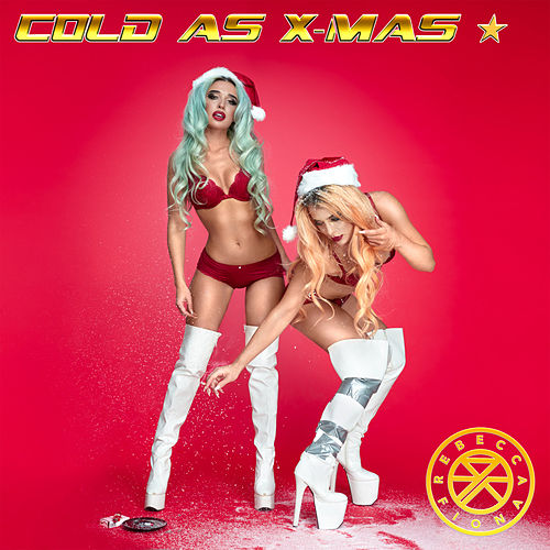 Cold as X-mas by Rebecca & Fiona