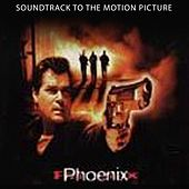Phoenix (Soundtrack to the Motion Picture) by Various Artists