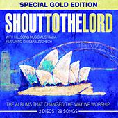 Shout to the Lord (Special Gold Edition) by Hillsong