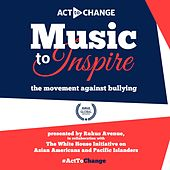 Act to Change - Music to Inspire Series von Various Artists