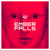 Welcome To Ember Falls by Ember Falls