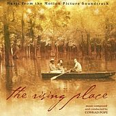 The Rising Place (Music from the Motion Picture) by Various Artists