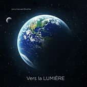Play & Download Vers la LUMIÈRE by Jens Harald Bratlie | Napster