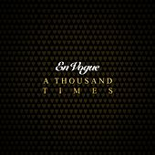 Play & Download A Thousand Times by En Vogue | Napster