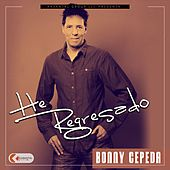 Play & Download He Regresado by Bonny Cepeda | Napster