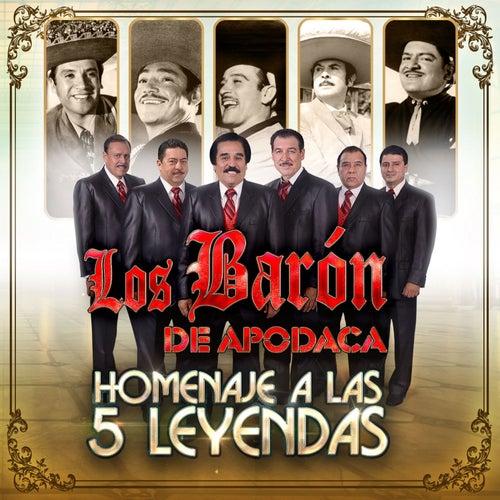 Play & Download Homenaje a las 5 Leyendas by Los Baron De Apodaca | Napster