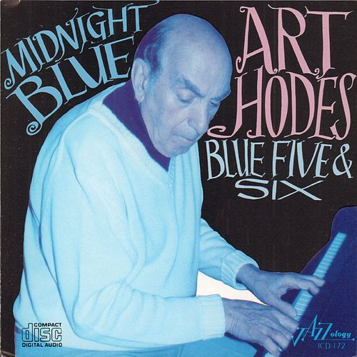 Play & Download Midnight Blue by Art Hodes | Napster