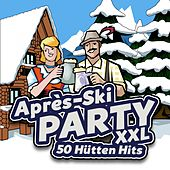 Play & Download Après Ski Party XXL - 50 Hütten Hits by Various Artists | Napster