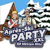 Après Ski Party XXL - 50 Hütten Hits by Various Artists