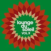 Lounge du soleil, Vol. 9 by Various Artists