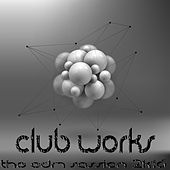 Play & Download Club Works 2K16 (The EDM Session) by Various Artists | Napster