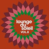 Lounge du soleil, Vol.8 by Various Artists