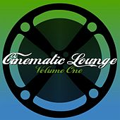 Cinematic Lounge, Vol. 1 by Various Artists