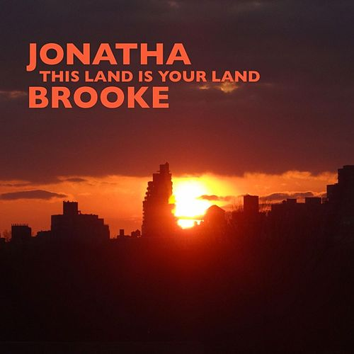 This Land Is Your Land by Jonatha Brooke