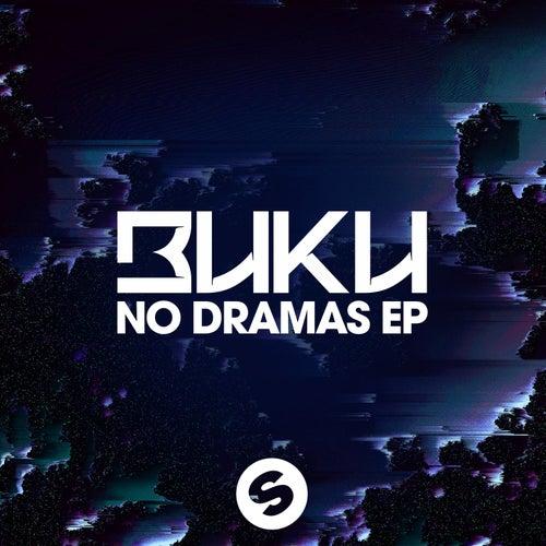 No Dramas EP by Buku