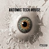 #Atomic Tech House by Various Artists