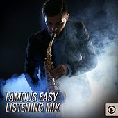 Famous Easy Listening Mix by Various Artists