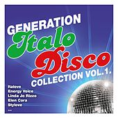 Play & Download Generation Italo Disco Collection, Vol. 1 by Various Artists | Napster