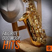 Play & Download Favorite Doo Woop Hits by Various Artists | Napster