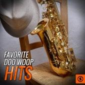 Favorite Doo Woop Hits by Various Artists
