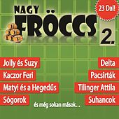 Play & Download NagyFröccs, Vol. 2 by Various Artists | Napster