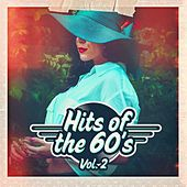 Hits of the 60s, Vol. 2 by Various Artists