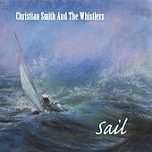 Play & Download Sail by Christian Smith | Napster