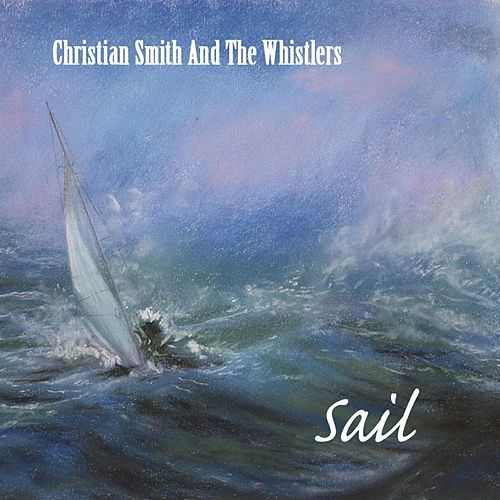 Sail by Christian Smith
