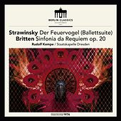 Play & Download Stravinsky: The Firebird (Ballet suite) - Britten: Sinfonia da Requiem, Op. 20 by Dresden Staatskapelle | Napster