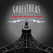 A Big Bad Beautiful Noise by The Godfathers