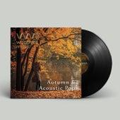 Autumn & Acoustic Pop by Various Artists