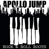 Play & Download Apollo Jump: Rock & Roll Roots by Various Artists | Napster