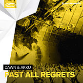 Past All Regrets by Dawn