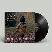 Play & Download Happy Kids Autumn by Various Artists | Napster