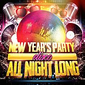 New Year's Party All Night Long (Disco) by Various Artists