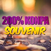 Play & Download 200% Konpa souvenirs by Various Artists | Napster