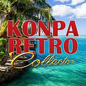 Play & Download Konpa Retro Collector by Various Artists | Napster