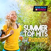 Summer Top Hits for Running by Various Artists